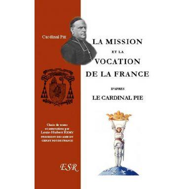 La Mission et la Vocation de la France