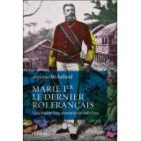 Marie Ier le dernier roi français