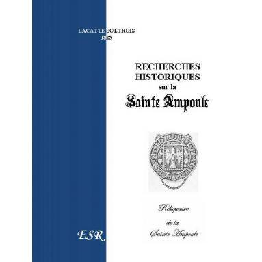 Recherches Historiques sur la Sainte Ampoule