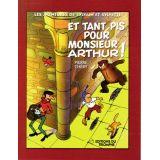 Et tant pis pour monsieur Arthur !