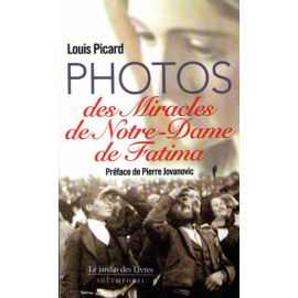 Photos des Miracles de Notre-Dame de Fatima