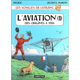 L'aviation, des origines à 1914 - Tome 1