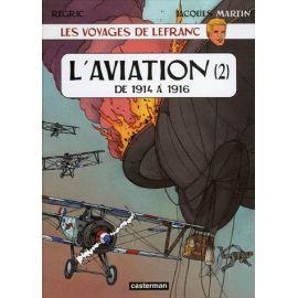 L'aviation de 1914 à 1916 - Tome 2