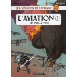 L'aviation de 1914 à 1916 - Tome 2