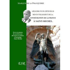 Mémoire pour obtenir le renouvellement de la consécration de la France à Saint Michel