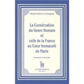 La consécration du genre humain et celle de la France au Coeur immaculé de Marie