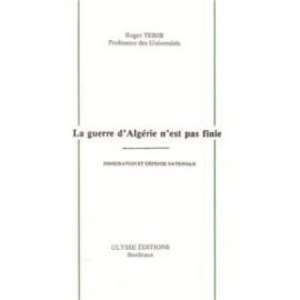 La guerre d'Algérie n'est pas finie