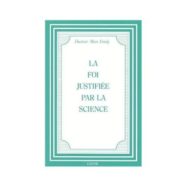 La foi justifiée par la science