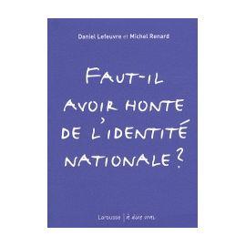 Faut-il avoir honte de l'identité nationale ?