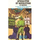 Apocalypse et Révolution au Mexique