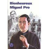 Bienheureux Miguel Pro - 7