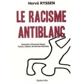 Le racisme antiblanc