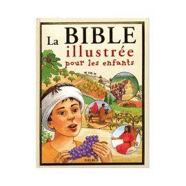 La Bible illustrée pour les enfants