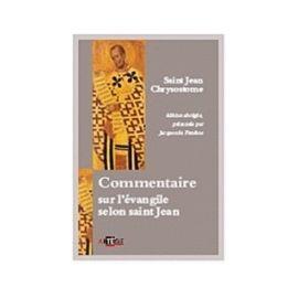 Commentaire sur l'Evangile selon saint Jean