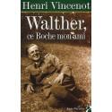 Walther ce Boche mon ami