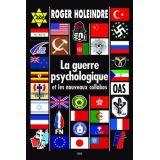 La Guerre Psychologique et les Nouveaux Collabos