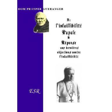 De l'Infaillibilité Papale