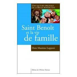 Saint Benoit et la vie de famille