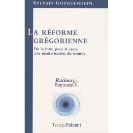 La réforme grégorienne