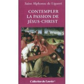 Contempler la Passion de Jésus-Christ