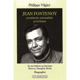 Jean Fontenoy aventurier journaliste et écrivain