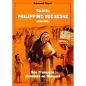 Sainte Philippine Duchesne - 1769 1852
