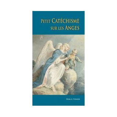 Petit catéchisme sur les anges