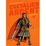 Chevalier Ardent L'intégrale 1
