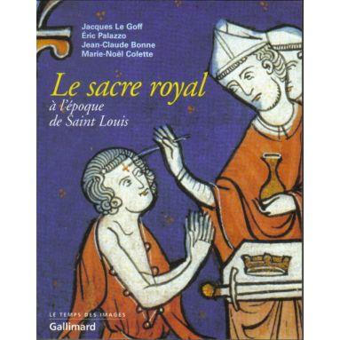 Le sacre royal à l'époque de Saint Louis