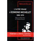 L'autre visage d'Edmond Michelet 1899 - 1970