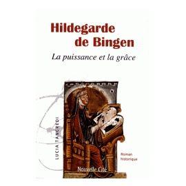 Hildegarde de Bingen - Roman historique
