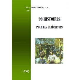 90 histoires pour les catéchistes