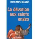 La dévotion aux saints anges