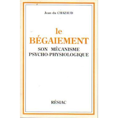 Jean du Chazaud : Le bégaiement | Livres en famille