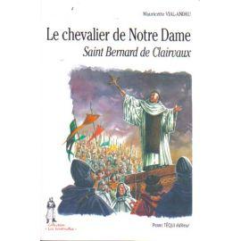 Le chevalier de Notre Dame