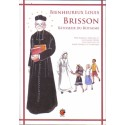 Bienheureux Louis Brisson - Bâtisseur du Royaume