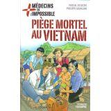 Piège mortel au vietnam