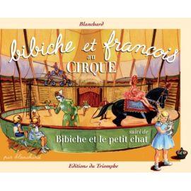 Bibiche et François au cirque