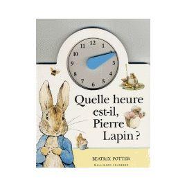 Quelle heure est-il Pierre Lapin ?