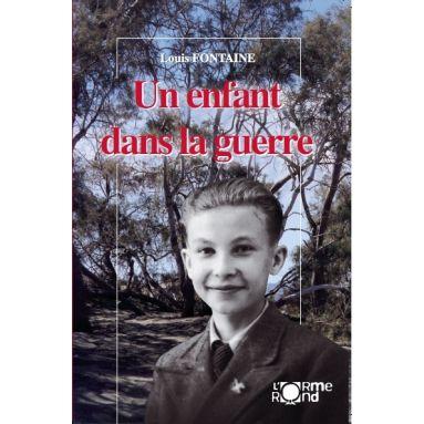 Un enfant dans la guerre