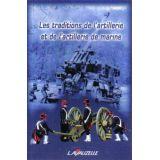 Les traditions de l'artillerie et de l'artillerie de marine