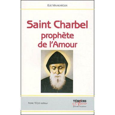 Saint Charbel prophète de l'amour