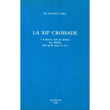 La XII° Croisade
