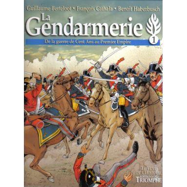 La Gendarmerie Tome 1