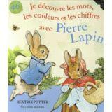 Je découvre les mots, les couleurs et les chiffres avec Pierre Lapin