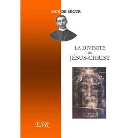 La divinité de Jésus-Christ