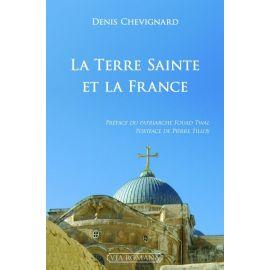 La Terre Sainte et la France