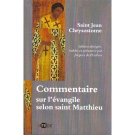 Commentaire sur l'Evangile selon saint Matthieu
