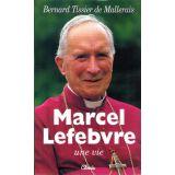 Marcel Lefebvre Une vie