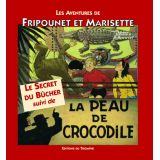 Le secret du bûcher suivi de La peau de crocodile